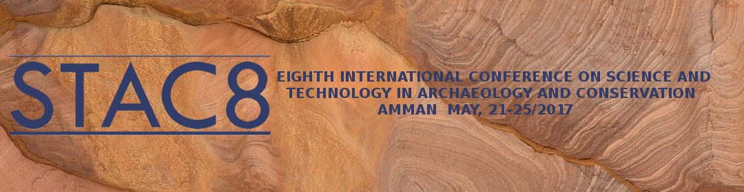 STAC 8: Science and Technology in Archaeology and Conservation conference in Amman