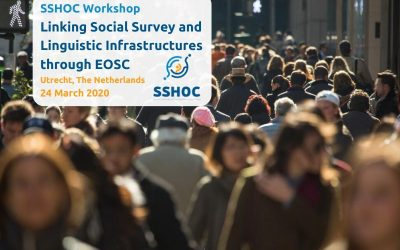 SSHOC workshop: Linking Social Survey and Linguistic Infrastructures through EOSC – Utrecht 24 March, 2020