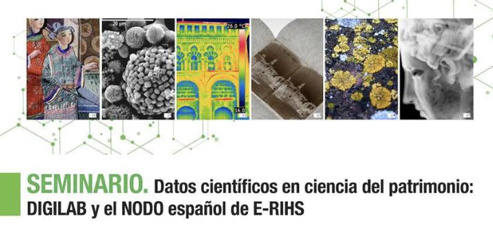 """Seminar: """"Dato científicos en ciencia del patrimonio: DIGILAB y el nodo español de E-RIHS"""" – POSTPONED"""